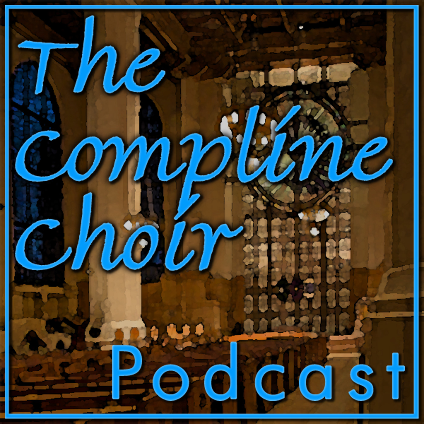 The Compline Service from St. Mark's Cathedral